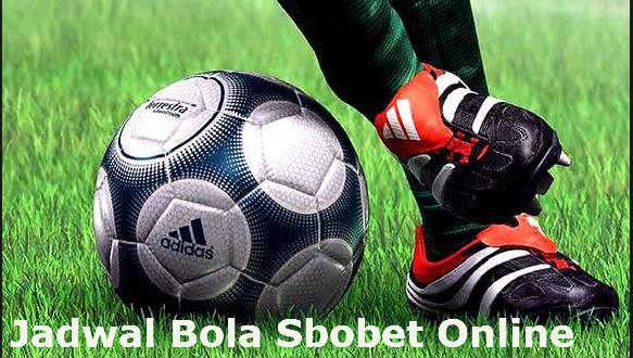 jadwal bola lengkap judi online Sbobet